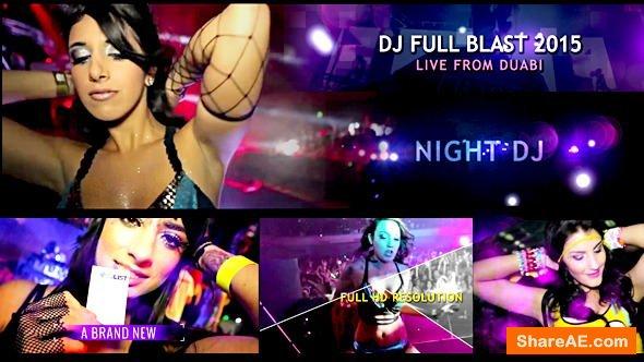 Videohive DJ Full Blast 100