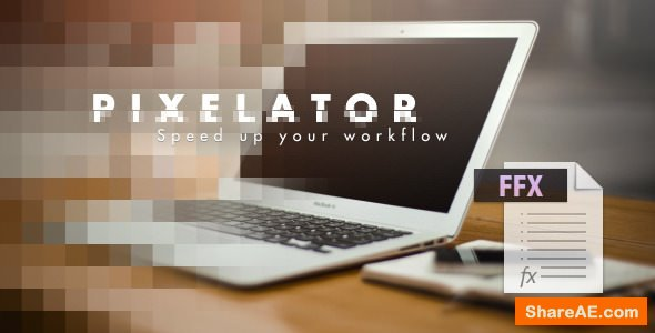 Videohive Pixelator - After Effects Presets