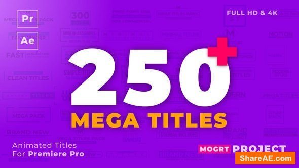 Videohive Mogrt Titles - 250 Animated Titles for Premiere Pro & After Effects