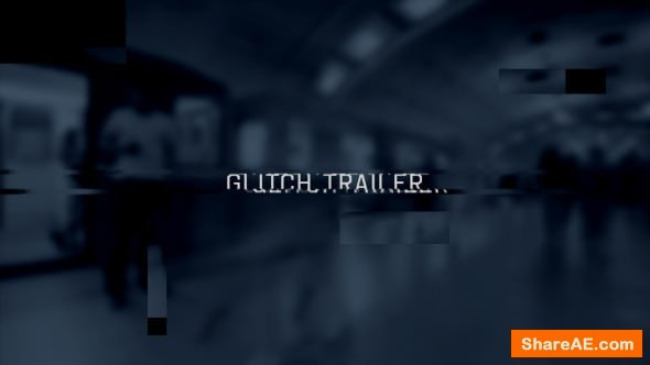 Videohive Glitch Trailer Slideshow Opener