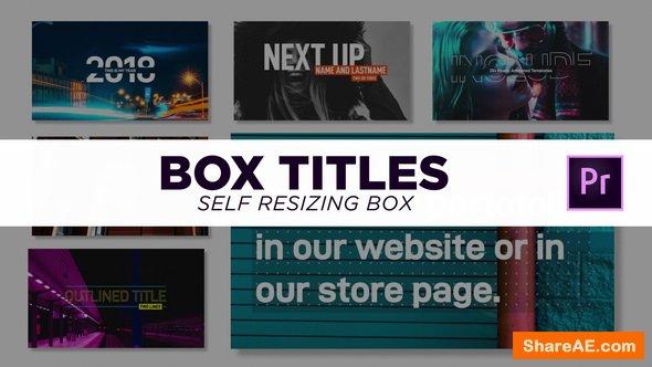 Videohive Box Titles - Self Resizing - Premiere Pro