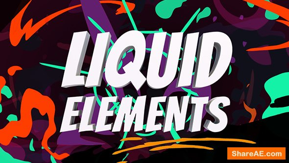 Videohive Liquid Elements - After Effects Presets