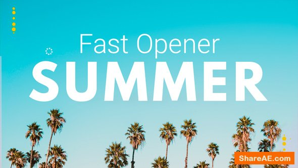 Videohive Summer Fast Opener