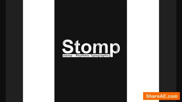 Videohive Stomp - Rhythmic Typographic