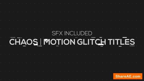 Videohive Chaos | Motion Glitch Titles