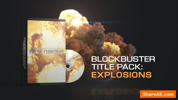 Videohive Blockbuster Title Pack: Explosions