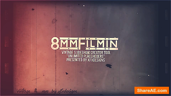 Videohive 8mm Slideshow Creator Tool For Vintage Film Look