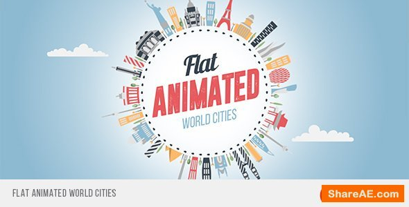 Videohive Flat Animated World Cities