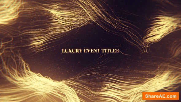 Videohive Luxury Event Titles