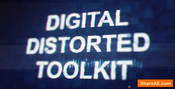 Videohive Digital Distorted Toolkit
