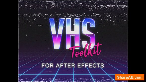 Videohive VHS Toolkit