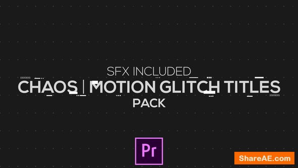 Videohive Chaos | Motion Glitch Titles | MOGRT for Premiere Pro
