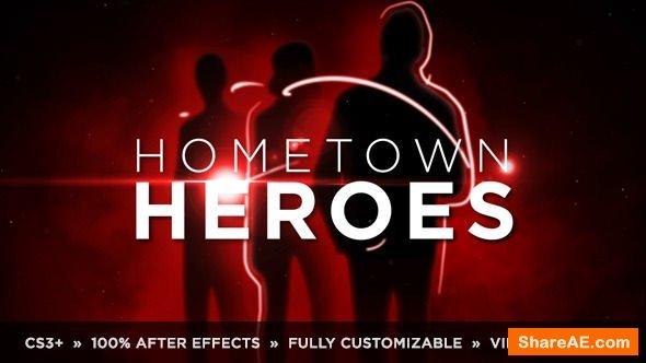 Videohive Hometown Heroes