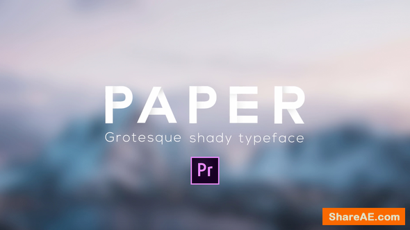 Videohive Paper - Grotesque Shady Animated Typeface - Premiere Pro