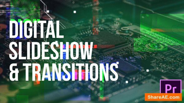 Videohive Digital Slideshow & Transitions - Premiere Pro
