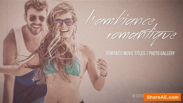 Videohive L'ambiance Romantique - Cinematic Titles | Gallery
