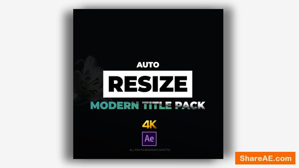 Videohive Auto Resize Modern Title Pack