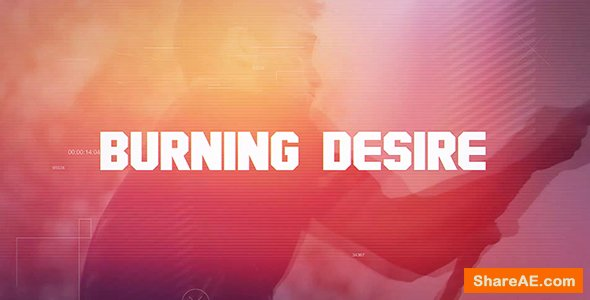 Videohive Burning Desire