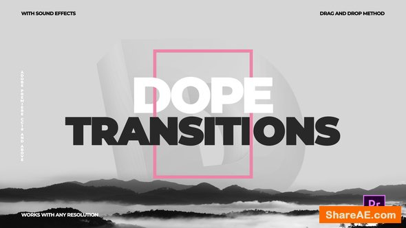 Videohive Dope Transitions | For Premiere Pro