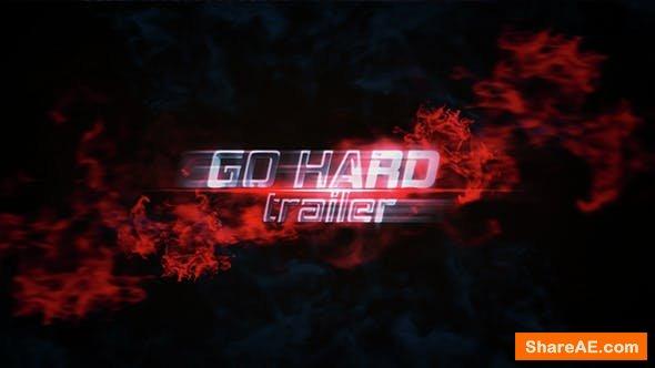 Videohive Go Hard Trailer