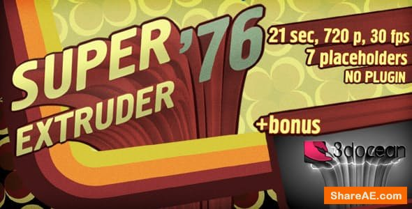 Videohive Super Extruder '76 Titles with Placeholders +Bonus