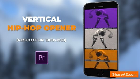 Videohive Vertical Hip-Hop Opener - PREMIERE PRO