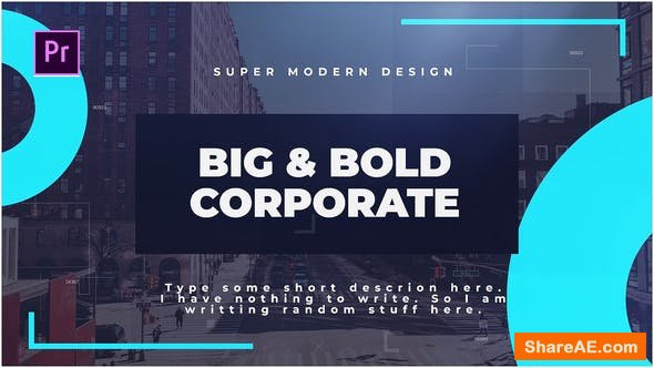 Videohive Big & Bold Corporate - PREMIERE PRO