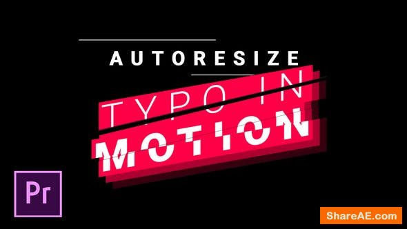 Videohive Titles and Lower Thirds - Autoresizing Typo in Motion - Premiere Pro