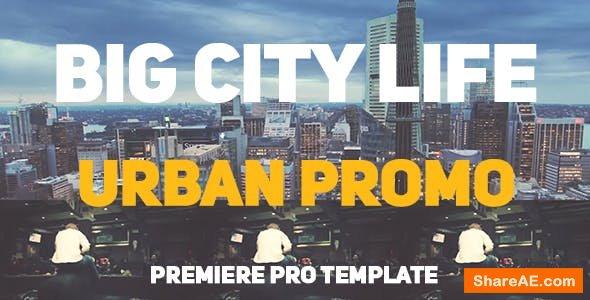 Videohive Big City Life // Urban Promo - Premiere Pro