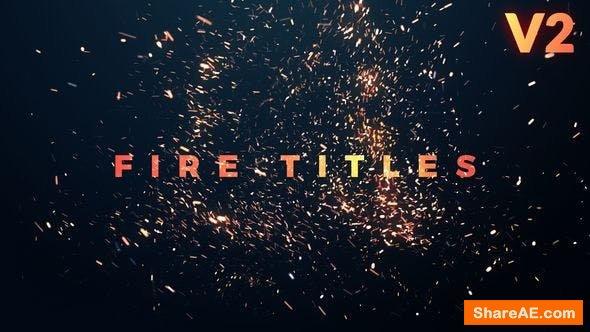Videohive Fire Titles v2 - Premiere Pro