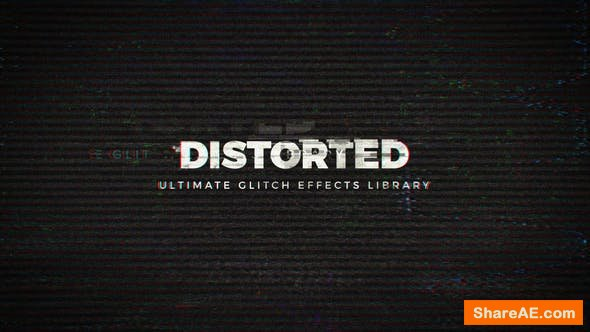 Videohive Distorted - Ultimate Glitch Effects Library