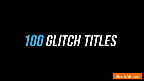 Videohive 100 Glitch Titles | After Effects Version