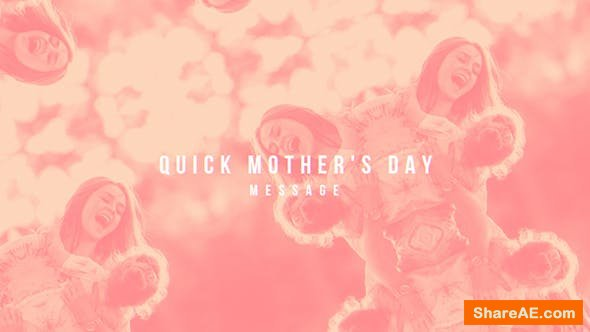 Videohive Quick Mother's Day - Apple Motion Templates