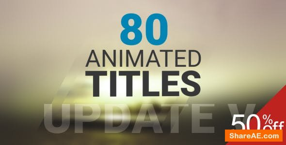 Videohive 80 Animated Titles