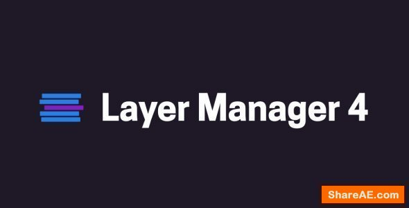Videohive Layer Manager 4 - After Effects Scripts