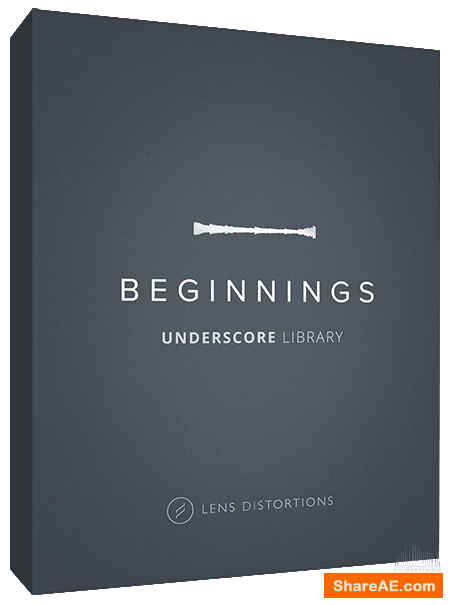 Lens Distortions - Beginnings - Melodic Underscore Library