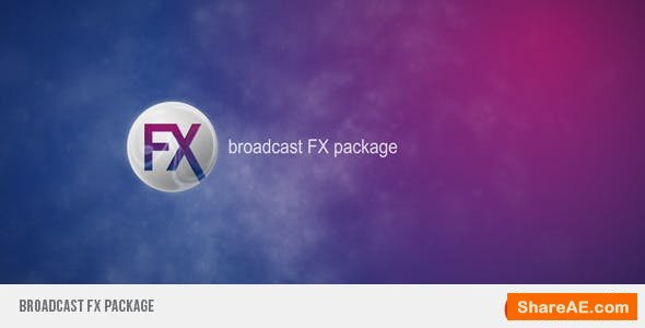 Videohive Broadcast FX Package