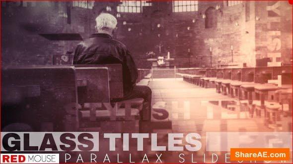 Videohive Glass Titles Parallax Slideshow