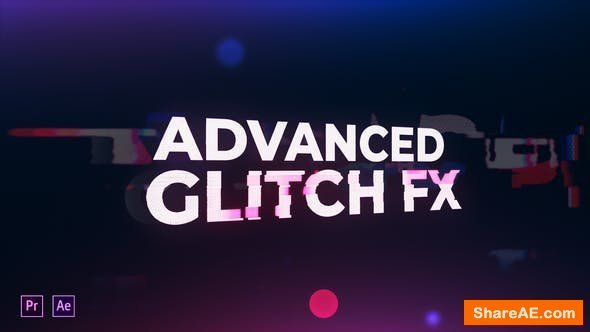 Videohive Advanced Glitch FX
