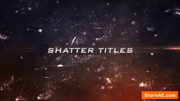 Videohive Shatter Titles