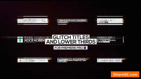 Videohive Glitch Titles and Lower Thirds for Premiere Pro