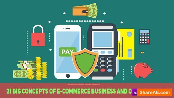 Videohive 21 Big Concepts of E-Commerce Business and Online Payment