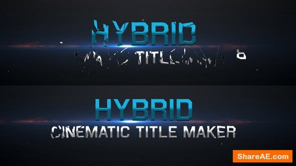 Videohive Hybrid - Cinematic Title Maker