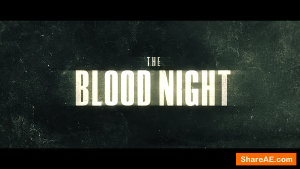 Videohive The Blood Night