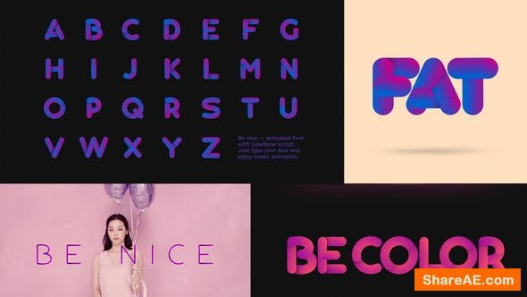 Videohive Be Nice - Stretchy Font