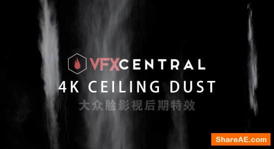 Ceiling Dust - VfxCentral