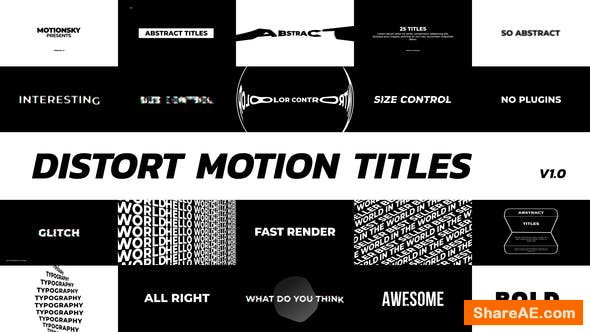 Videohive Distort Motion Titles