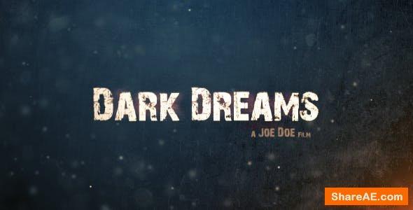 Videohive Dark Dreams