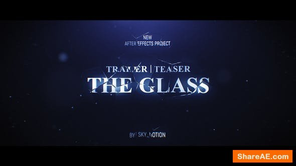 Videohive The Glass Trailer Teaser