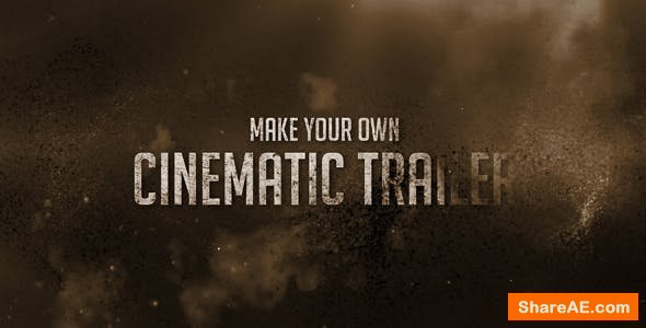 Videohive Cinematic Trailer / Dust Titles